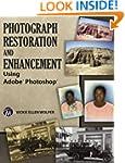 Photograph Restoration and Enhancemen...