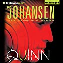 Quinn: An Eve Duncan Forensics Thriller Audiobook by Iris Johansen Narrated by Jennifer Van Dyck
