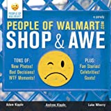 People of Walmart: Shop and Awe ~ Adam Kipple