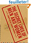 The Secret Lives of Men and Women: A...
