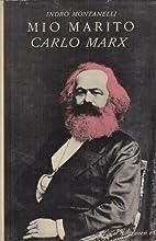 Mio marito Carlo Marx by Indro Montanelli