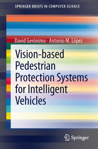Vision-Based Pedestrian Protection Systems for Intelligent Vehicles (SpringerBriefs in Computer Science)