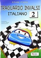 Traguardo INVALSI italiano. Per la Scuola elementare: 2