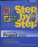 Microsoft® Office Project 2003 Step by Step (Step by Step (Microsoft))