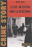 echange, troc Michel Rosso - Le Coz, un psycho dans la résistance