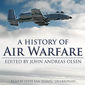 A History of Air Warfare Audiobook