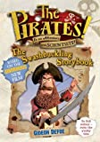 The Pirates! The Swashbuckling Storybook (Pirates Film Tie in)