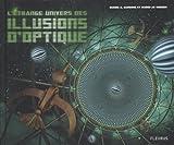 vignette de 'L'Etrange univers des illusions d'optique (Gianni A. Sarcone)'