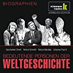 Bedeutende Personen der Weltgeschichte: Geschwister Scholl / Helmut Schmidt / Nelson Mandela / Johannes Paul II.   Stephan Lina,Stephanie Mende