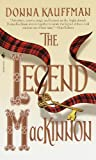 The Legend Mackinnon (0553579231) by Kauffman, Donna