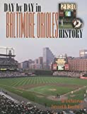 img - for Day-by-Day in Baltimore Orioles History book / textbook / text book