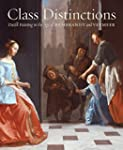 Class Distinctions: Dutch Painting in...
