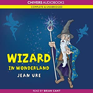 Wizard in Wonderland | [Jean Ure]