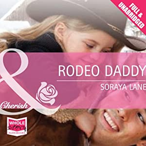 Rodeo Daddy | [Soraya Lane]