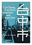 img - for T'Ai-Chung, T'Ai-Wan: Structure and Function (Research Papers Ser. : No. 144) book / textbook / text book