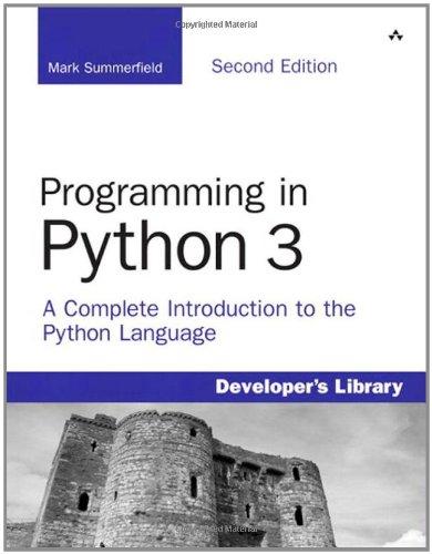 Programming in Python 3 0321680561 pdf