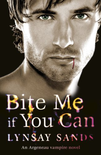 Lynsay Sands - Bite Me If You Can: An Argeneau Vampire Novel