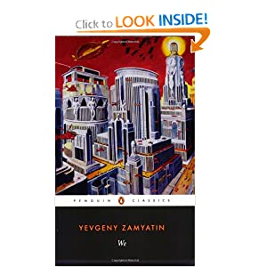 We by Yevgeny Zamyatin and Clarence Brown