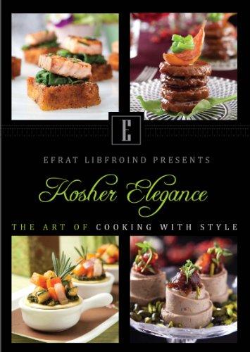Kosher Elegance by Efrat Libfroind
