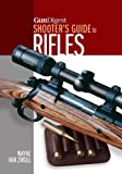 img - for Gun Digest Shooter's Guide to Rifles book / textbook / text book