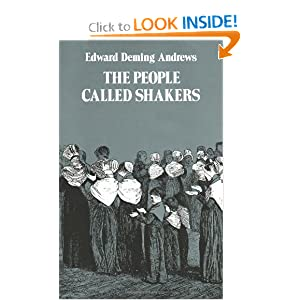 The People Called Shakers Edward D. Andrews