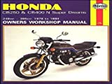 Honda CB250 and CB400N Superdreams Owner's Workshop