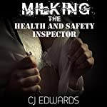 Milking the Health & Safety Inspector: Milked by the Machine Book 2 | C J Edwards