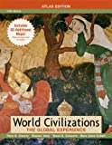 img - for World Civilizations: The Global Experience, Combined Volume, Atlas Edition (5th Edition) book / textbook / text book