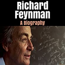 Richard Feynman: A Biography Audiobook by Steve Bailey Narrated by Chester L. Proctor IV