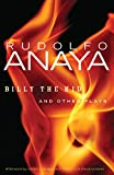 Billy the Kid and Other Plays (Chicana and Chicano Visions of the Americas series)