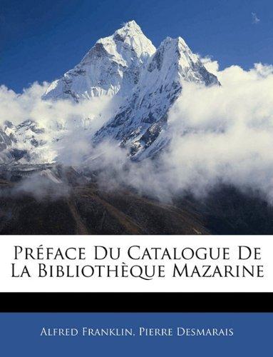 Préface Du Catalogue De La Bibliothèque Mazarine
