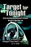img - for Target for Tonight: A pilot's memoirs of flying long-range reconnaissance and Pathfinder missions in World War II. book / textbook / text book