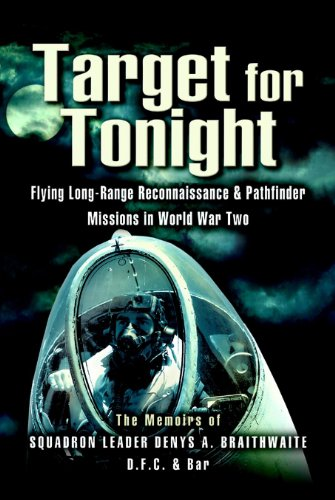 Target for Tonight: A pilot's memoirs of flying long-range reconnaissance and Pathfinder missions in World War II. (Pathfinder Range compare prices)