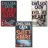 Chelsea cain collection 3 Books set. (Sweetheart, Heartsick & evil at heart)