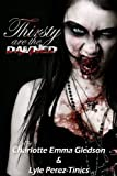 img - for Thirsty Are The Damned: A True Vampire Anthology book / textbook / text book