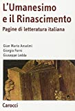 img - for L'Umanesimo e il Rinascimento. Pagine di letteratura italiana book / textbook / text book