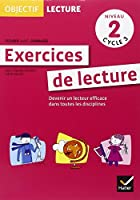 Objectif Lecture - Exercices de lecture, fichier avec corrigés Niveau 2 Cycle 3
