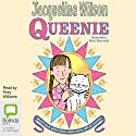 Queenie (       UNABRIDGED) by Jacqueline Wilson Narrated by Finty Williams