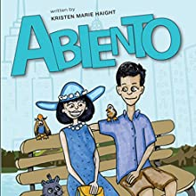 Abiento (       UNABRIDGED) by Kristen Marie Haight Narrated by Kristen Marie Haight