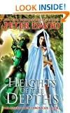Heights Of The Depths (The Hidden Earth Chronicles Book 2)
