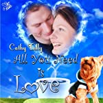All You Need Is Love | Cathy Tully