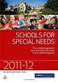 Schools for Special Needs 2011-2012: The Complete Guide to Special Needs Education in the United Kingdom Gabbitas