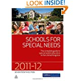 Schools for Special Needs 2011-2012: The Complete Guide to Special Needs Education in the United Kingdom