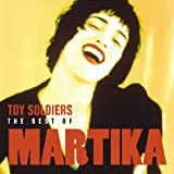 Martika Toy Soldiers - The Best Of