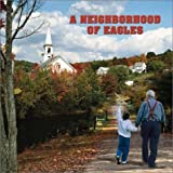 img - for A Neighborhood of Eagles by Norman Rudi (2003) Paperback book / textbook / text book
