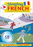 img - for Singing Languages: Singing French: 22 Photocopiable Songs and Chants for Learning French book / textbook / text book
