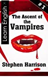 The Ascent of the Vampires - 1 (English Edition)