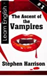 The Ascent of the Vampires - Book 1 (...