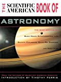 The Scientific American Book of Astronomy (0681426098) by The Editors of Scientific American