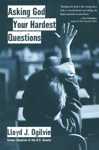 Asking God Your Hardest Questions087788076X